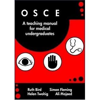 OSCE: Um Manual de treinamento para alunos de graduação médicos