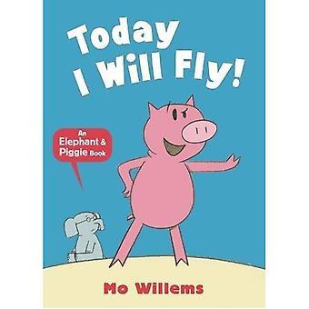 Vandaag zal ik vliegen!