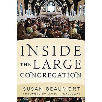 Binnen de grote congregatie