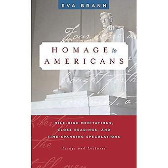 Homage to Americans: Mile-High Meditations, Close Readings, and Time-Spanning Speculations