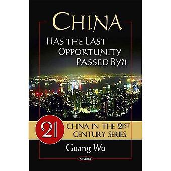 China: Ist die letzte Gelegenheit durch vergangen?! (China im 21. Jahrhundert)
