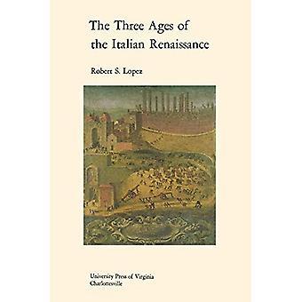 Die drei Lebensalter der italienischen Renaissance (Richard Vorträge)