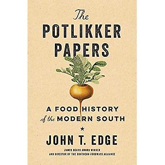 The Potlikker Papers: A Food History of the Modern� South