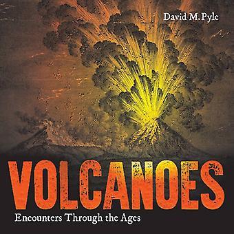 Volcans: Rencontres à travers les âges
