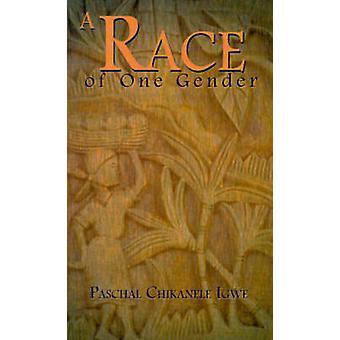 Una raza de un género por Igwe y Pascual Chikanele