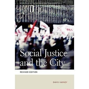 Soziale Gerechtigkeit und die Stadt von David Harvey