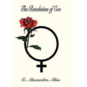 Die Revolution der Vorabend von Allen & C. Alexandra