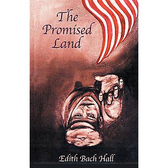 The Promised Land by Hall & Edith Bach