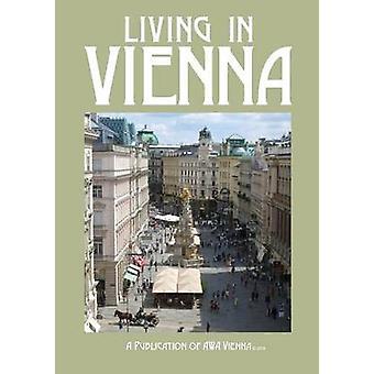 Living in Vienna by Awa Vienna