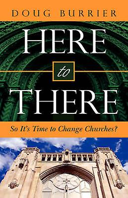 Here to There by Burrier & Doug