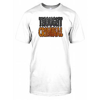 Trodde kriminelle - morsomt sitat Mens T-skjorte