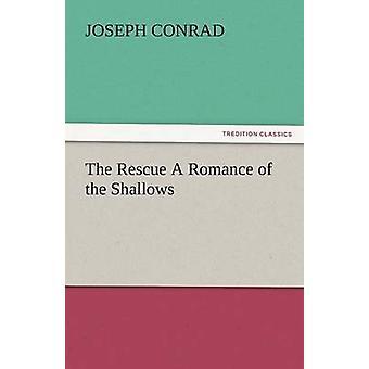Att rädda en romans av grundet av Conrad & Joseph