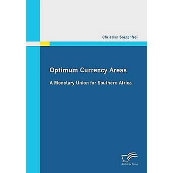 Monétaire optimale espaces une Union monétaire pour l'Afrique australe par Sorgenfrei & Christian