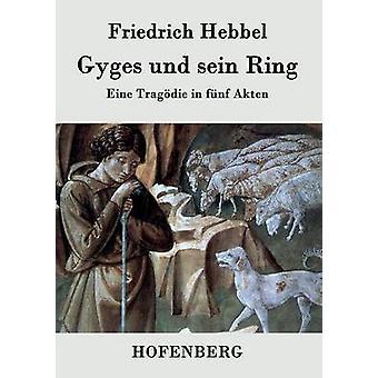 GigE und sein anello di Friedrich Hebbel