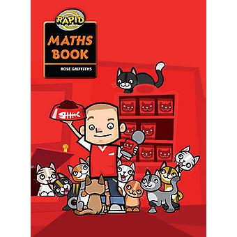 Rapid Maths - Stage 1 Pupil Book by Rose Griffiths - 9780435912307 Book