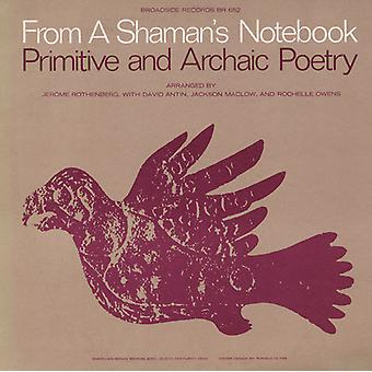 From a Shaman's Notebook-Primitive & Archaic Poetr - From a Shaman's Notebook-Primitive & Archaic Poetr [CD] USA import