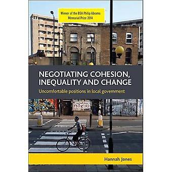 Förhandlingspositioner sammanhållning - ojämlikhet och förändring - obekväm