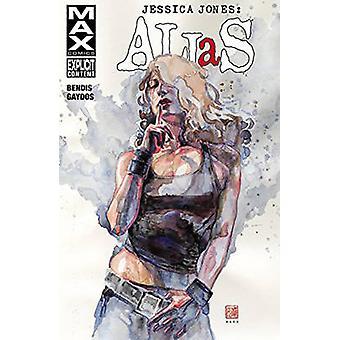 Jessica Jones - Alias Volume 3 by Brian Michael Bendis - Michael Gaydo
