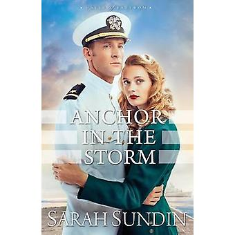 Anchor in the Storm by Sarah Sundin - 9780800723439 Book