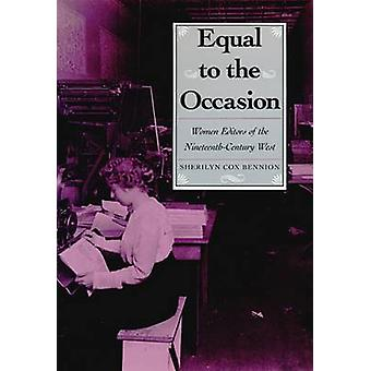 Gelijk aan de gelegenheid-vrouwen redacteuren van de negentiende-eeuwse West-