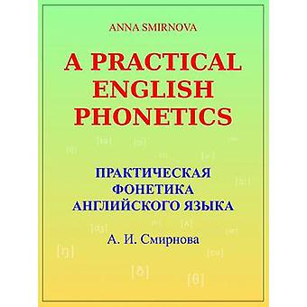 A Practical English Phonetics - (Russian) by Anna Smirnova - Zhivak St