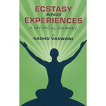 Ecstacy & Experiences - A Mystical Journey by Sadhu T. L. Vaswani - 97