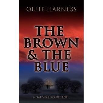 Le Brun et le Bleu par Harness et Ollie