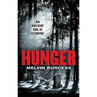 Hunger by Burgess & Melvin