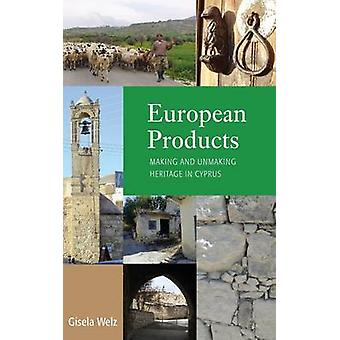 Welz & Giselan eurooppalaiset tuotteet