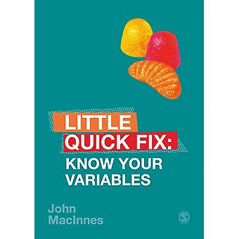 Know Your Variables by John MacInnes