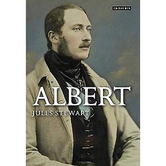 Albert  A Life by Jules Stewart