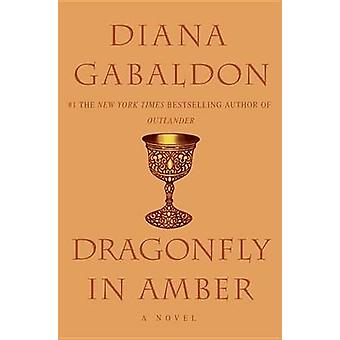 Dragonfly in Amber by Diana Gabaldon - 9780385335973 Book