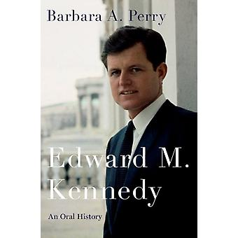 Edward M. Kennedy af Barbara Perry