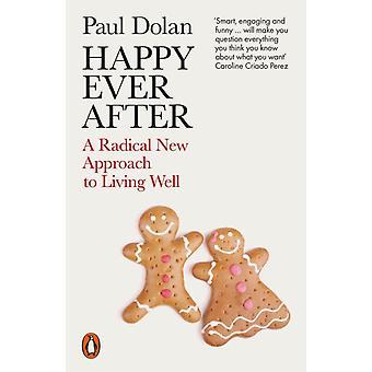 Happy Ever After door Dolan & Paul