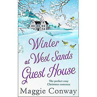 Winter im West Sands Guest House: ein Debüt Wohlfühl-herzerwärmende Romanze perfekt für 2018