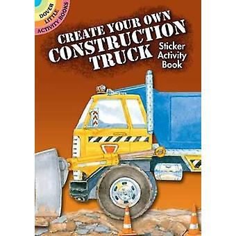 Créez votre propre livre d'activité autocollant camion de construction par Steven James Petruccio