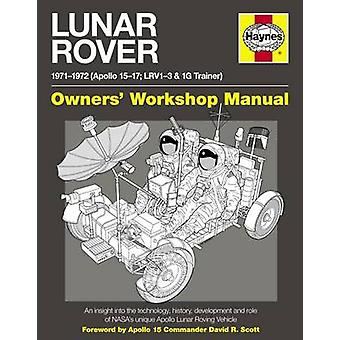 Lunar Rover Manual - An Insight into the Technology - History - Develo