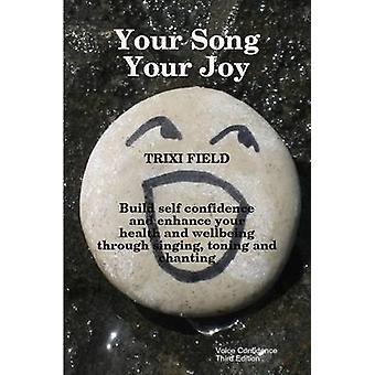 Your Song Your Joy by Field & Trixi