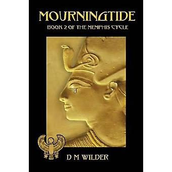 Mourningtide Book Two of the Memphis Cycle by Wilder & Diana M