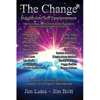 The Change 9 Insights Into Selfempowerment by Britt & Jim