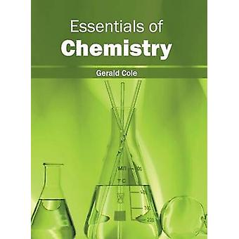 Essentials of Chemistry by Cole & Gerald