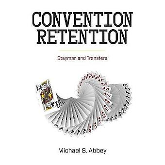 Convention Retention by Abbey & Michael S.