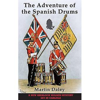 The Adventure of the Spanish Drums by Daley & Martin