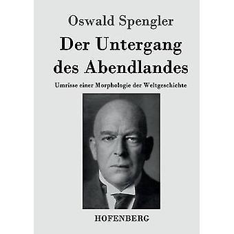 Der Untergang des Abendlandes de Spengler & Oswald