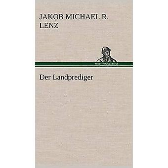 Der Landprediger van Lenz & Jakob Michael Reinhold