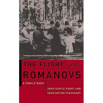 The Flight of the Romanovs A Family Saga by Perry & John Curtis
