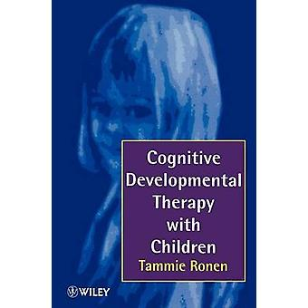Cognitive Developmental Therapy with Children - Helping Children to He