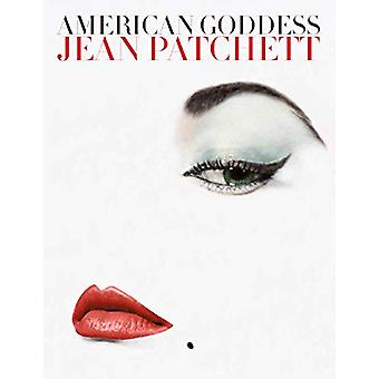 American Goddess - Jean Patchett by Lois Allen Lilly - 9781576879276 B