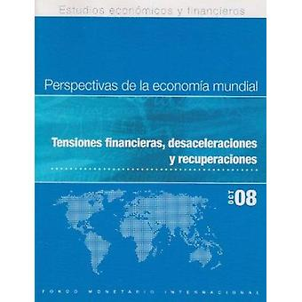 World Economic Outlook (WEO) - Financial Stress - Downturns - and Reco