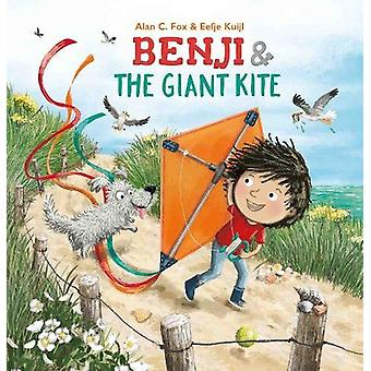 Benji and the Giant Kite by Alan C. Fox - 9781605374031 Book